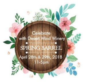 Spring Barrel Weekend @ Desert Wind Winery